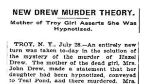 Hazel Drew's mother claims she was hypnotized