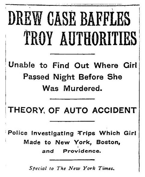Hazel Drew Case Baffles Troy Authorities - 1908 Newspaper Headline