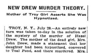 Hazel Drew's mother claims she was hypnotized